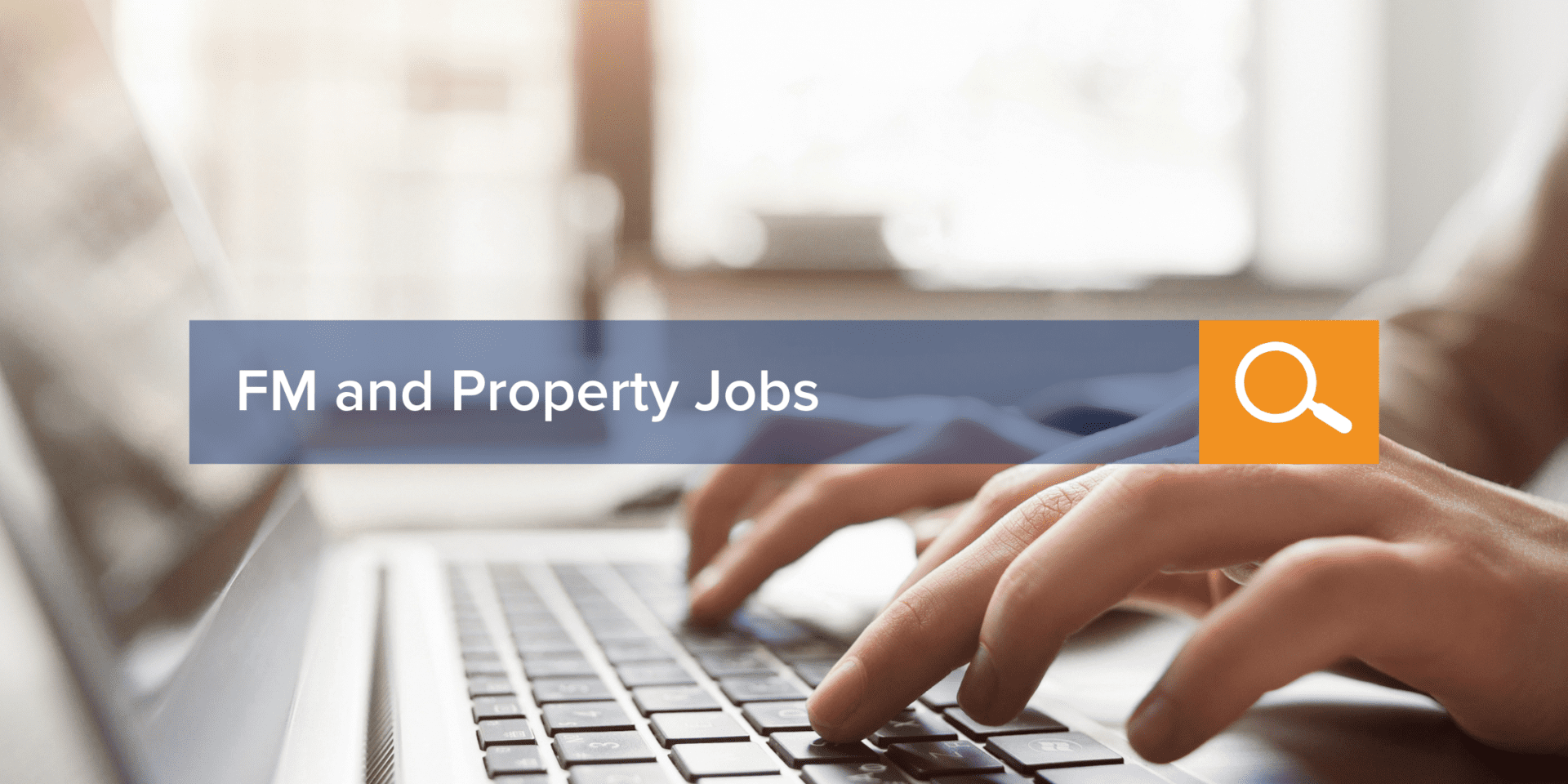 Search and Apply FM and Property Jobs